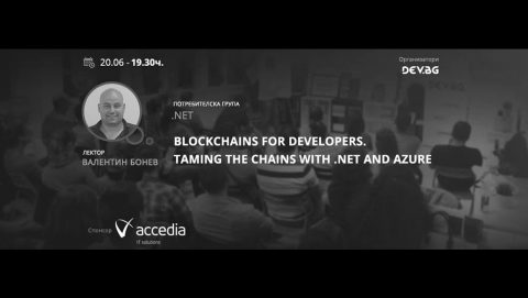 Blockchains for Developers. Taming the Chains with .NET and Azurе