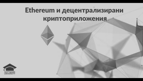 Ethereum and dApps